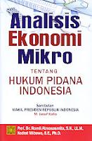 Judul Buku : Analisis Ekonomi Mikro Tentang Hukum Pidana Indonesia