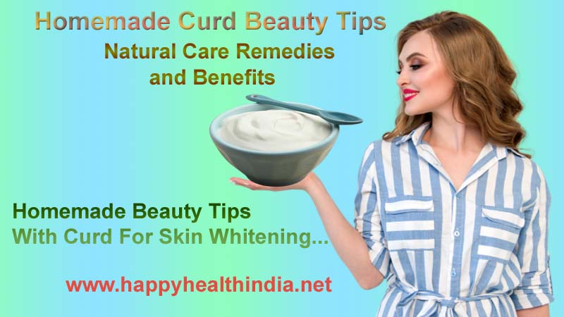 curd for skin whitening, curd beauty tips, curd benefits, homemade curd beauty tips, beauty tips, homemade beauty tips,