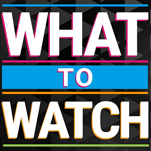 What to Watch on...