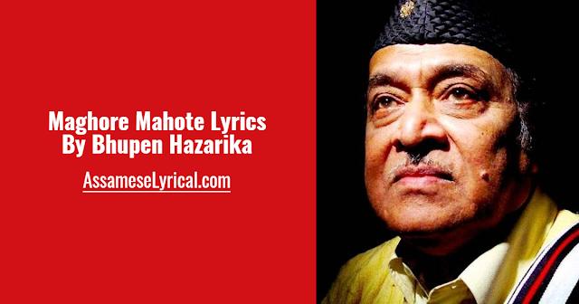Maghore Mahote Lyrics