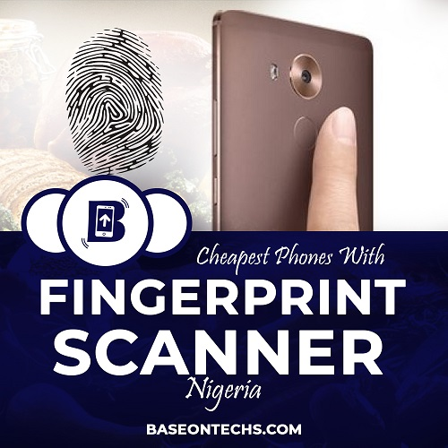 cheap phones with fingerprint scanner in nigeria