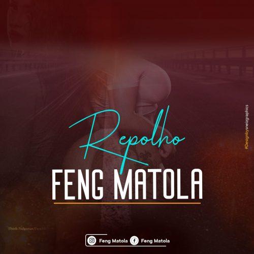 Feng Matola - Repolho (Kizomba) [Download]