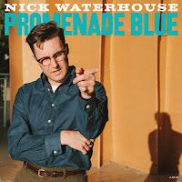 NICK WATERHOUSE - Promenade blue (Álbum)
