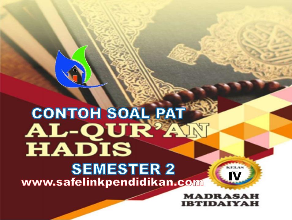 Contoh Soal PAT Al-Qur'an Hadis Kelas 4
