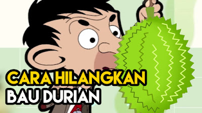 Cara Hilangkan Bau Busuk Durian