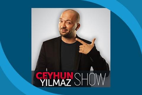 Ceyhun Yılmaz Show Podcast