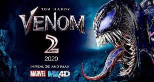 Venom 2 (2020)    Activity, Comedy, Horror | Announced   Plot obscure. Spin-off of the 2018 film 'Venom'.   Executive: Andy Serkis | Star: Tom Hardy