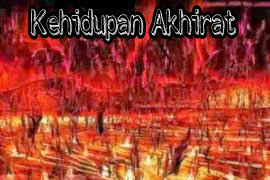 Kehidupan Manusia di Alam Akhirat (Keabadian) Menurut Islam