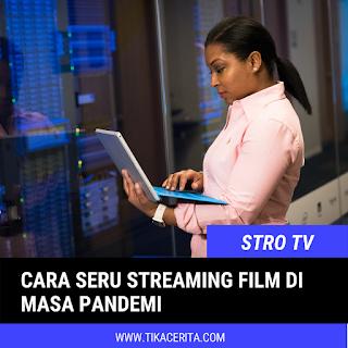 stro tv, streaming film indonesia www.tikacerita.com