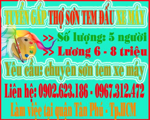 Tuyển gấp 5 thợ sơn tem đấu xe máy làm việc tại quận Tân Phú