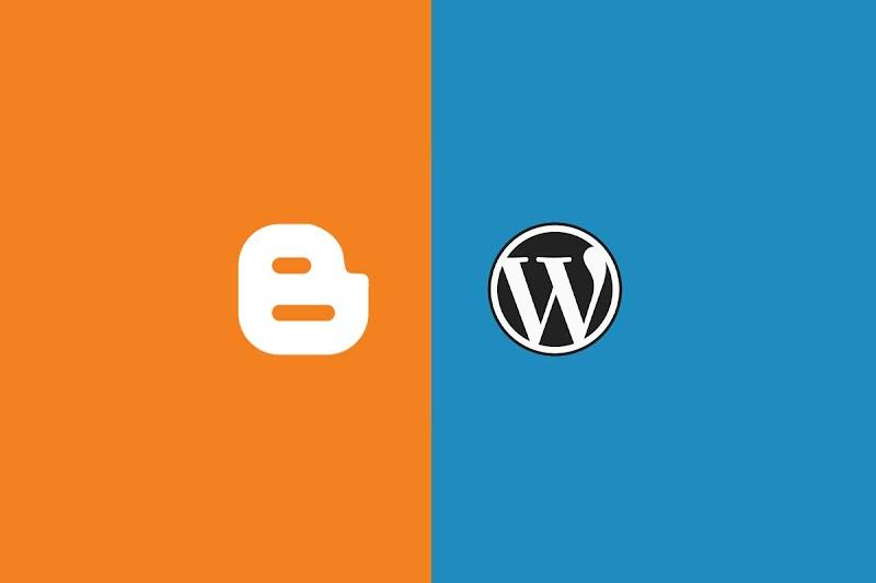 Blogger vs Wordpress, Mana yang Lebih Cocok untuk Nge-Blog?