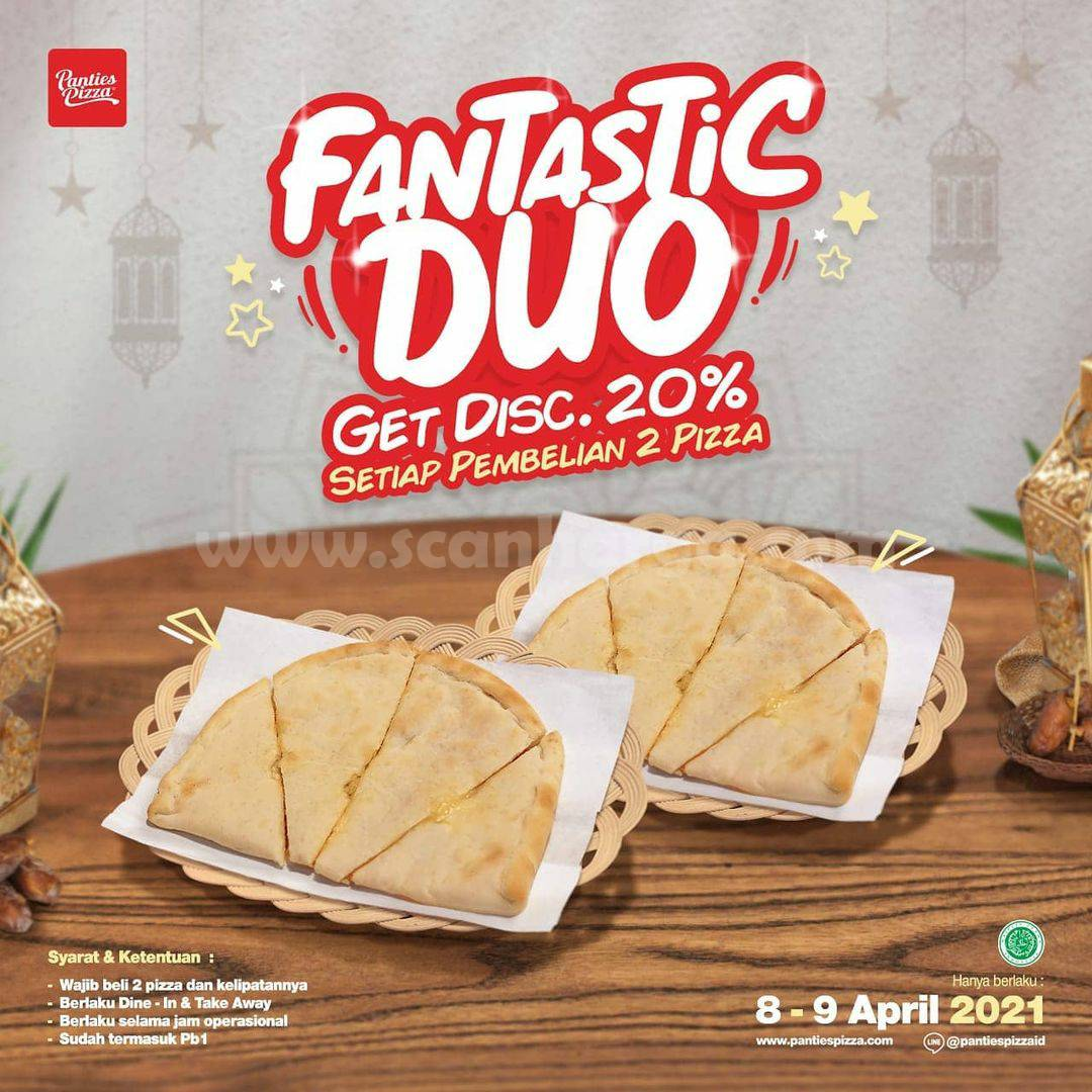 Panties Pizza Promo Fantastic Duo - Diskon 20% Setiap Pembelian 2 Pizza
