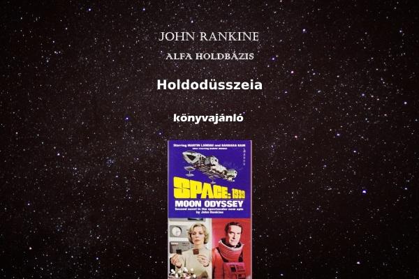 John Rankine, Alfa Holdbázis, Holdodüsszeia könyvajánló
