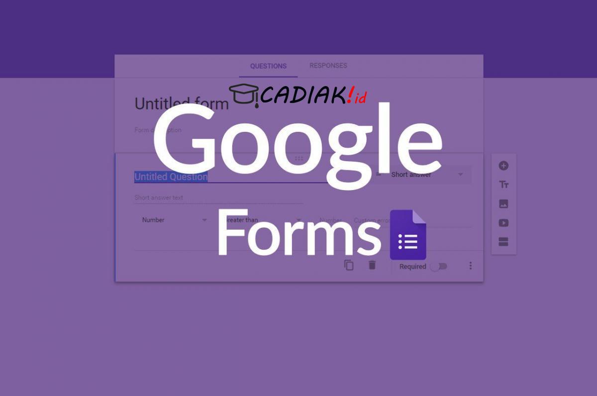 Apa itu Google Form, Bagaimana Memanfaatkannya Untuk Guru?