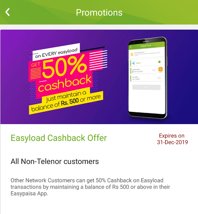 Get 50% Cashback on every easyload through Easypaisa app - Offer for Non-Telenor users