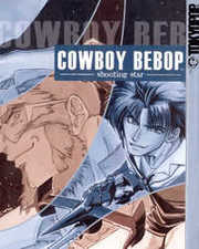 Cowboy Bebop: Shooting Star Manga