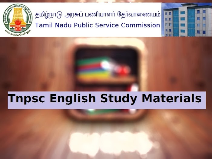 TNPSC English Study Materials- Complete Preparation Guides and NotesFor Tnpsc English