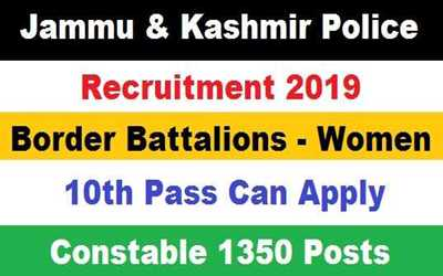 Border Battalions (Women) Jobs Notification 2019