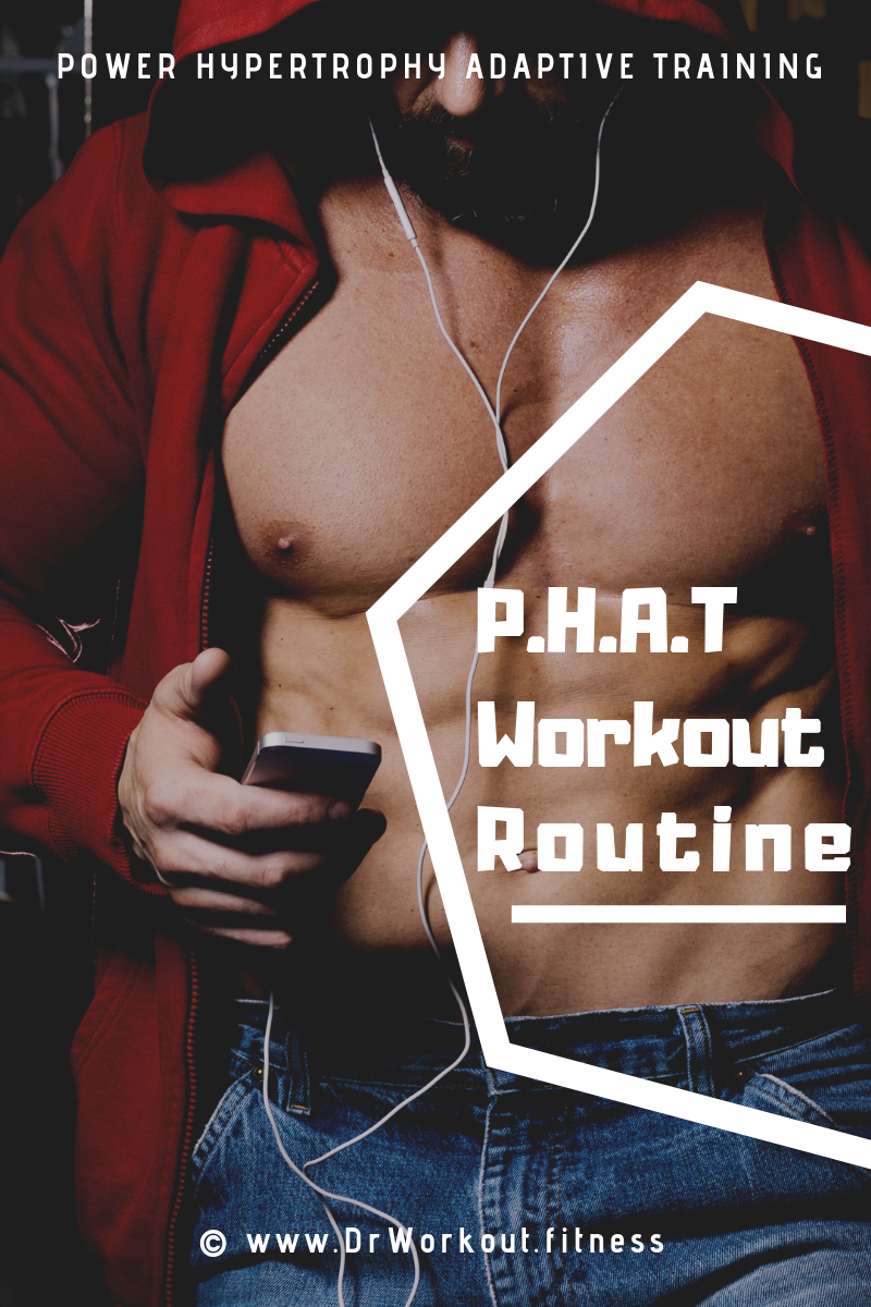 PHAT Workout Routine