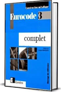 Eurocode 3 complet «Calcul des structures en acier» et Document d'Application Nationale