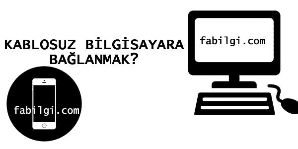 Telefonu Kablo Olmadan Bilgisayara Bağlama Dosya Aktarma