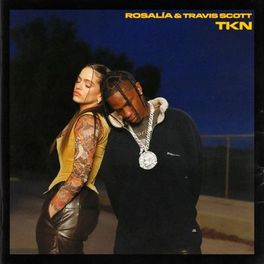 TKN – Rosalía feat Travis Scott Mp3