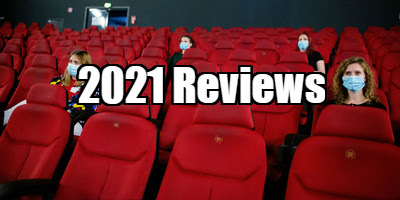 2021 movie reviews