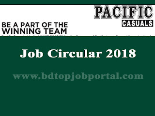 Pacific Casuals Limited (Knit Division) Job Circular 2018