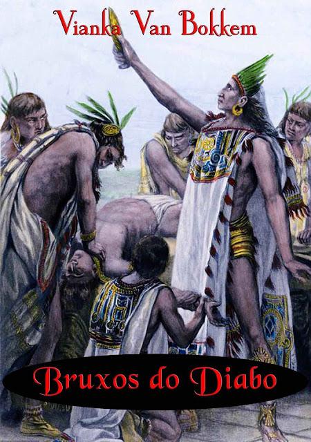 Bruxos do Diabo - Vianka Van Bokkem