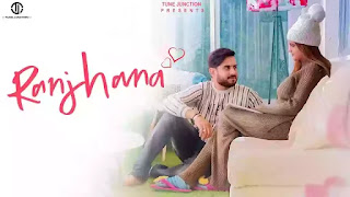 Checkout Aashu Singh New song Ranjhana lyrics penned by Harsh Nussi