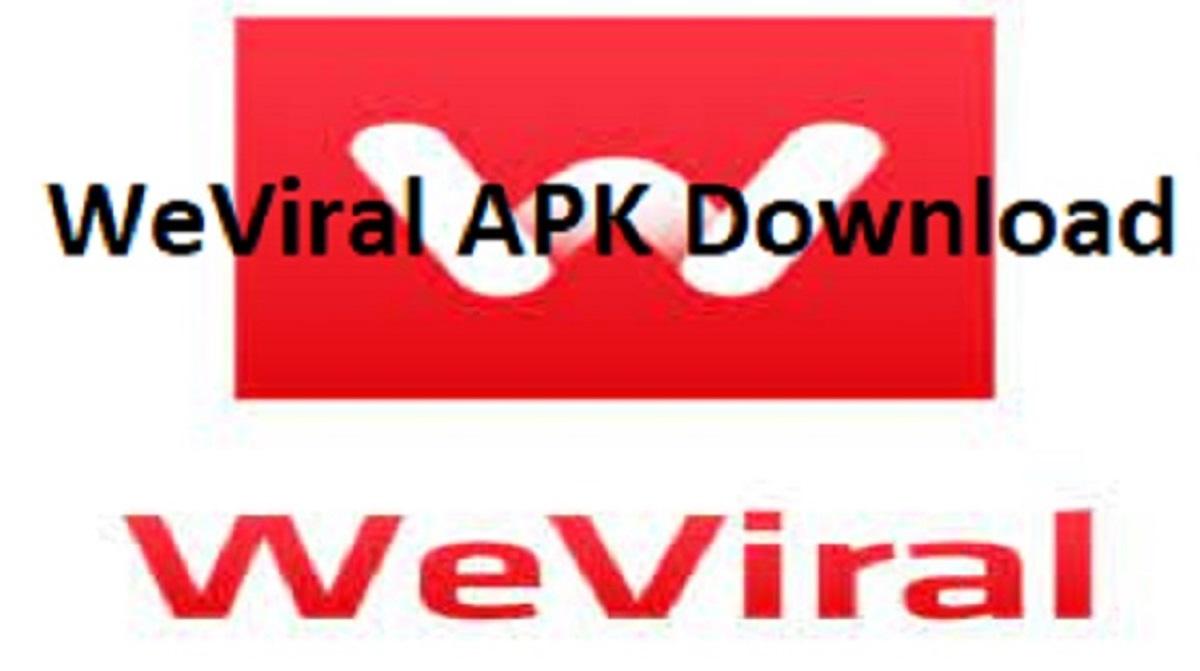 WeViral APK Download