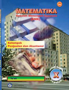 Buku Matematika SMK Kelas X SMK Program Akuntansi dan Penjualan