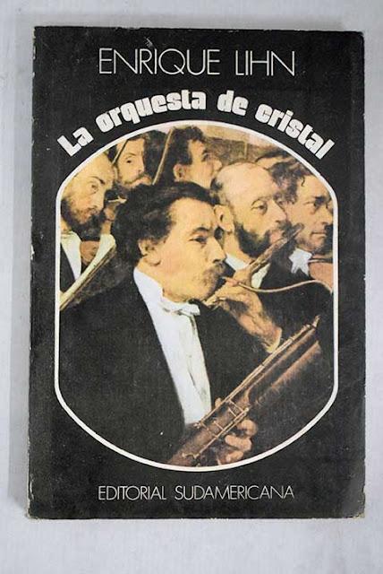 La poética de lo abigarrado en La orquesta de cristal de Enrique Lihn por Daniel Rojas Pachas - Revista Estudios
