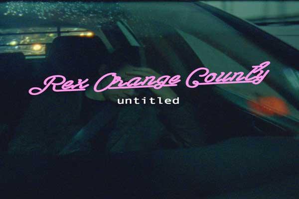 Lirik Lagu Rex Orange County Untitled dan Terjemahan