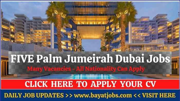 FIVE Palm Jumeirah Hotel Dubai Jobs & Careers
