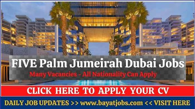 FIVE Palm Jumeirah Hotel Dubai Jobs & Careers