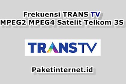 √ Frekuensi TRANS TV Terbaru Maret 2021 MPEG2 MPEG4