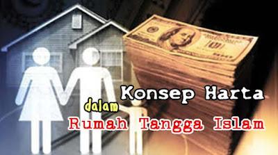 Konsep Harta dalam Rumah Tangga Islam