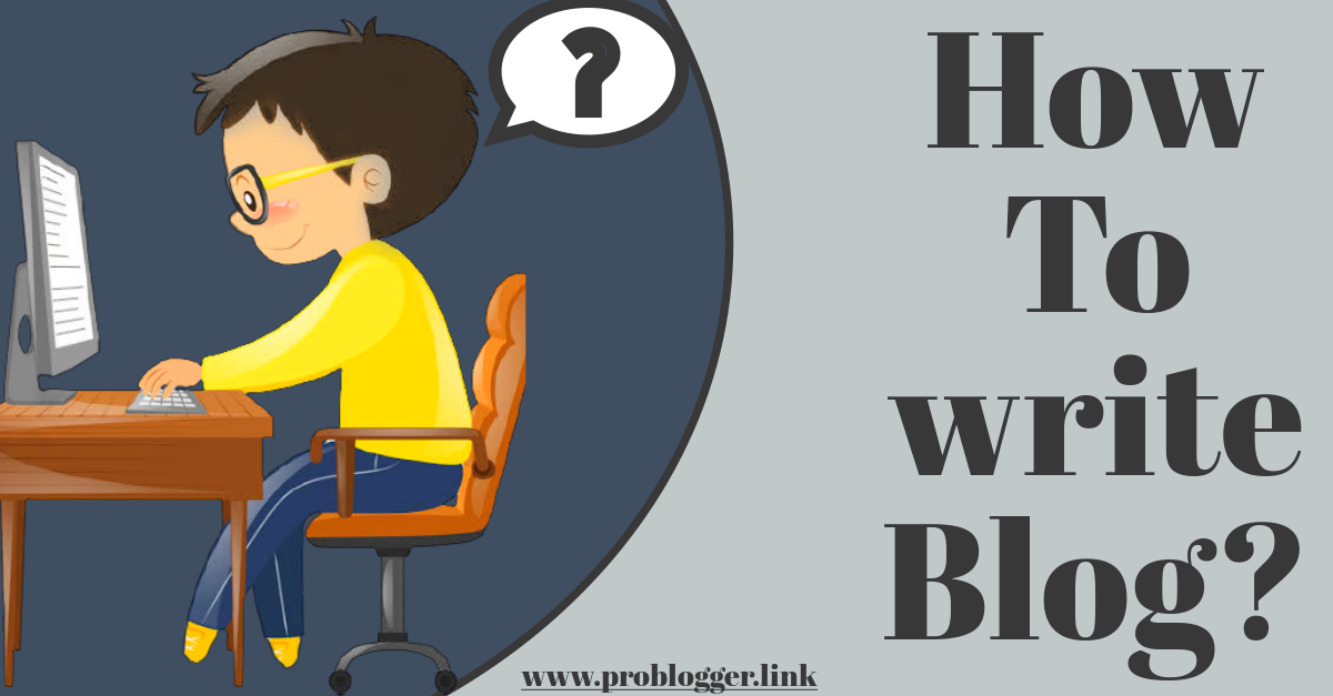 How to write blog post