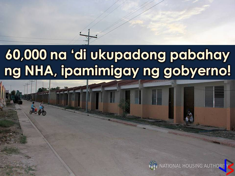 According to the National Housing Authority (NHA), there are 68, 863 housing units that are already completed as of July 31, 2017. Out of this numbers, only 8, 837 are occupied which means there are around 60,000 housing units up for grabs!