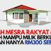 MILIKI RUMAH PERTAMA:  Permohonan Rumah Mesra Rakyat (RMR) 2021 dibuka. Lihat cara permohonan di sini!