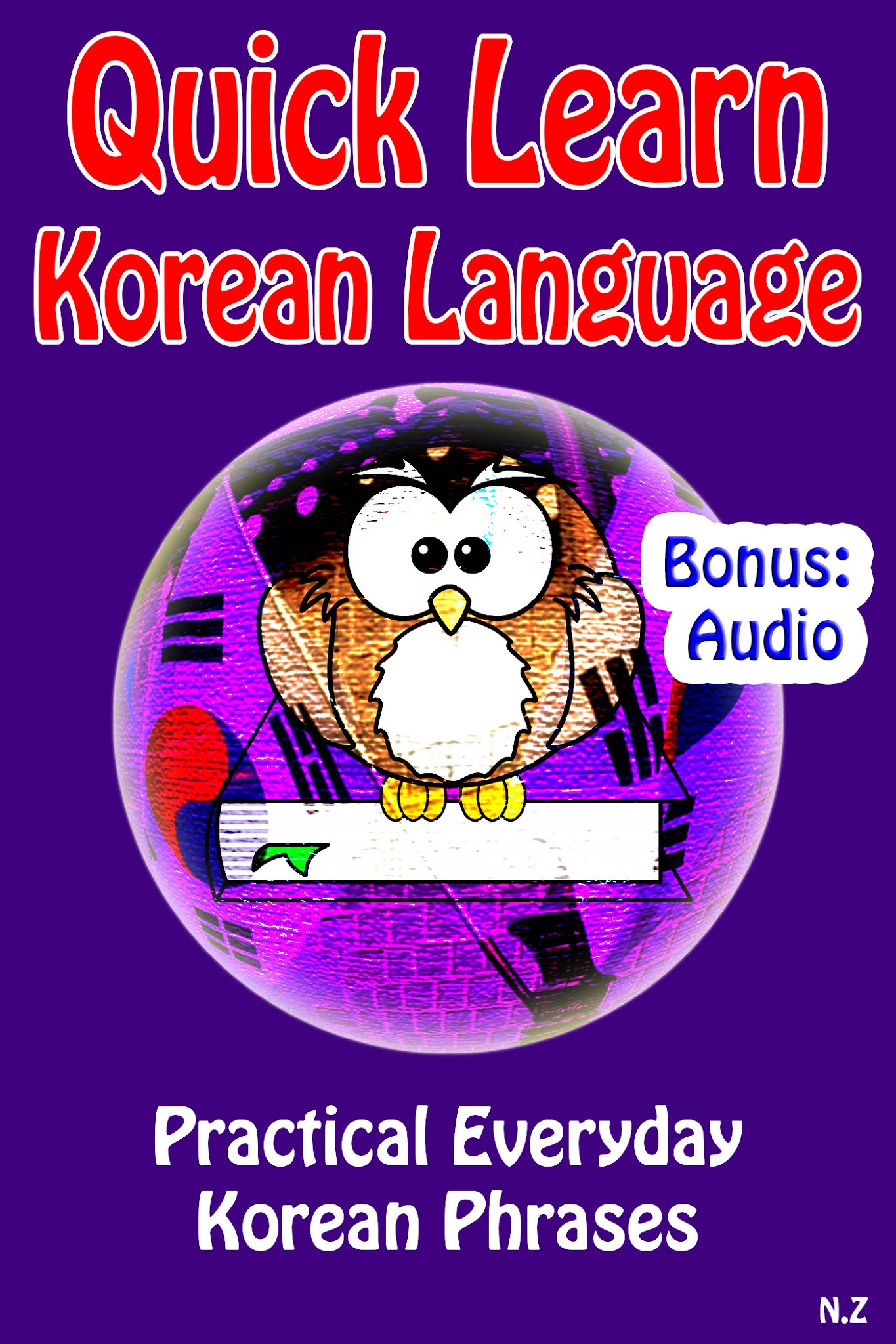 Quick Learn Korean Language: Practical Everyday Korean Phrases
