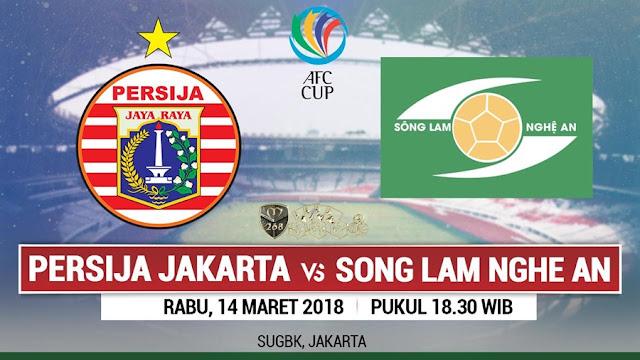 Prediksi Persija Jakarta Vs Song Lam Nghe An, Rabu 14 Maret 2018 Pukul 18.30 WIB @ RCTI