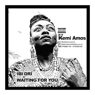 Kemi Amos - Ori + Waiting For You Ft. LKT