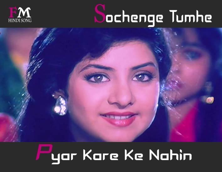 Sochenge-Tumhe-Pyar-Kare-Deewana-(1992)