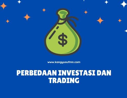 Apa Perbedaan Investasi dan Trading