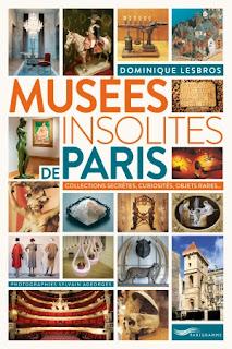 Musées Insolites de Paris chez Parigramme