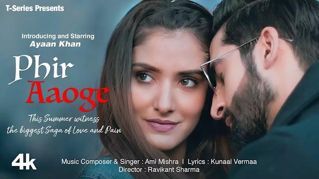 Phir Aaoge ( Full Mp3 Song Download ) - Ami Mishra