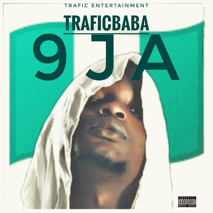 [MUSIC] TRAFICBABA - 9JA