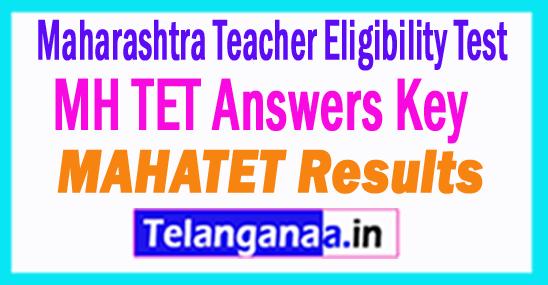 Maharashtra MH TET Answers Key  2018 MAHATET Results